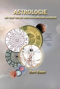 Astrologie als taal van de allesomvattende eenheid   Bert Esser  