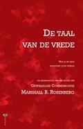 De taal van de vrede | Marshall B. Rosenberg |