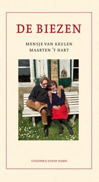 De Biezen | Maarten 't Hart ; Mensje van Keulen |