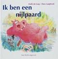Ik ben een nijlpaard | E. du Long ; T. Esmeijer |