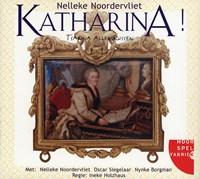 Katharina! | Nelleke Noordervliet |
