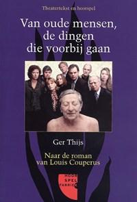 Van oude mensen, de dingen die voorbijgaan   G. Thijs  