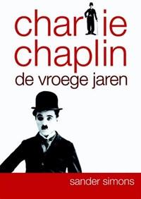 Charlie Chaplin compleet   Silvia Simons  