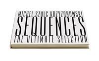 Sequences - The ultimate selection | M. Szulc Krzyzanowski |