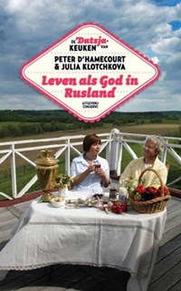 Leven als god in Rusland | Peter d' Hamecourt |