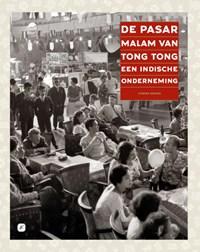 De Pasar Malam van Tong Tong, een Indische onderneming   F.Th.M. Koning  