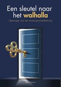Een sleutel naar het walhalla | Martin Reekers |
