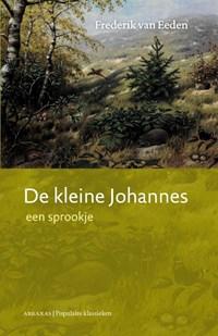 De kleine Johannes 1 | Frederik van Eeden ; Daniël Mok |