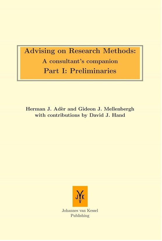 Advising on research methods: A consultant's companion part I: Preliminaries