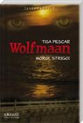 Wolfmaan | Tisa Pescar |
