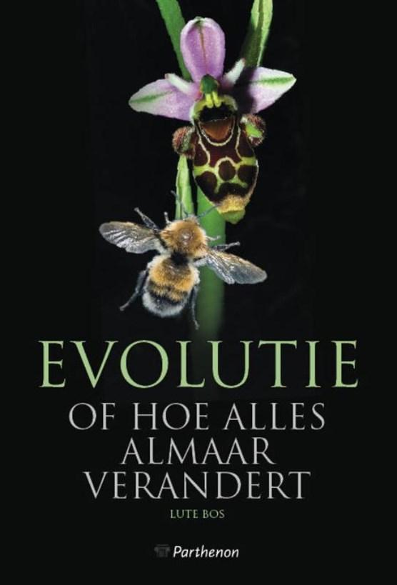 Evolutie of hoe alles almaar verandert