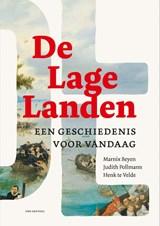De Lage Landen | Marnix Beyen ; Judith Pollmann ; Henk Te Velde | 9789079705320