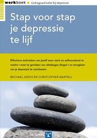Stap voor stap je depressie te lijf | M. Addis ; C. Martell |