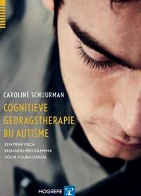 Cognitieve gedragstherapie bij autisme   Caroline Schuurman  