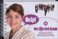 Help! we zijn een team | Marijke Lingsma ; Aty Boers |