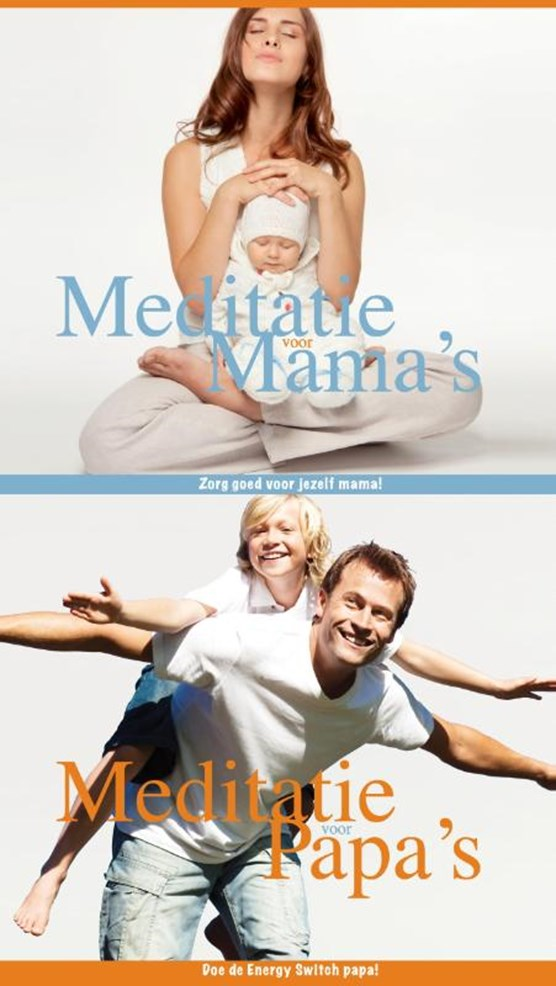 Meditaties voor papa's en mama's