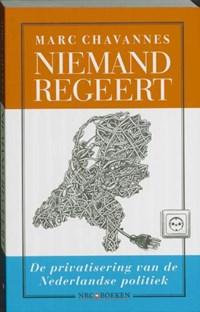 Niemand regeert | Marc Chavannes |