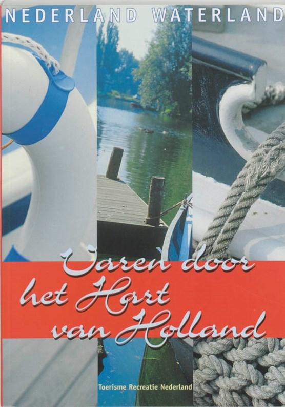 Varen door het Hart van Holland