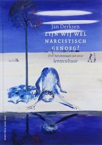 Zijn we wel narcistisch genoeg? | J.J.L. Derksen |