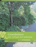 Groenbeheer, een verhaal met toekomst | M. Hermy |