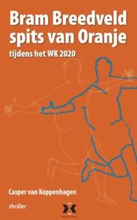 Bram Breedveld, Spits van Oranje | Casper van Koppenhagen |