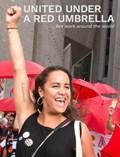 United Under A Red Umbrella   Mariska Majoor  