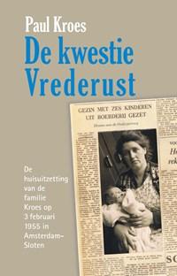 De kwestie Vrederust   Paul Kroes  