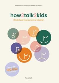 How2talk2kids   Adele Faber ; Elaine Mazlish  