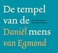 De tempel van de mens | Daniel van Egmond |