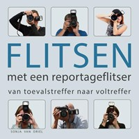 Flitsen met een reportageflitser   Sonja van Driel  