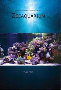 Praktische handleiding voor het zeeaquarium | Tanne Hoff |