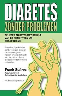 Diabetes zonder problemen | Frank Suárez |
