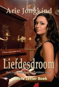Liefdesdroom | Arie Jongkind |