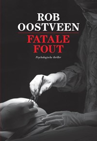 Fatale fout | Rob Oostveen |