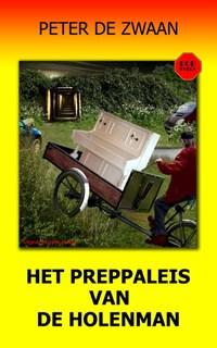 Het preppaleis van de Holenman | Peter de Zwaan |