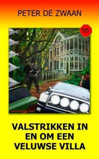 Valstrikken in en om een Veluwse Villa | Peter de Zwaan |