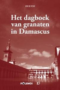 Het dagboek van granaten in Damascus | Jens De Rycke |