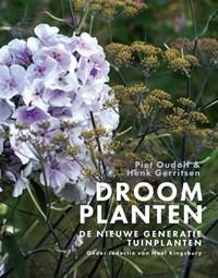 Droomplanten | Piet Oudolf ; Henk Gerritsen |