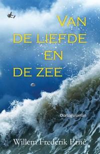 Van de liefde en de zee | Willem Frederik Erné |