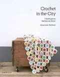 Crochet in the City   Annemarie Benthem  