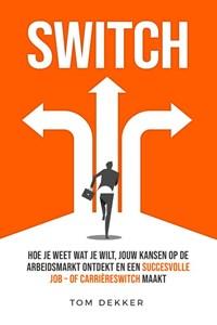 SWITCH | Tom Dekker |