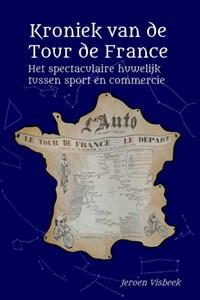 Kroniek van de Tour de France   Jeroen Visbeek  