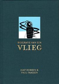 Biografie van een vlieg   Jaap Robben  