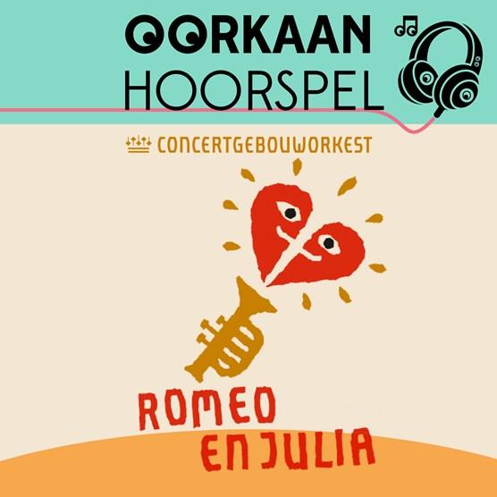 Oorkaan Hoorspel Romeo en Julia