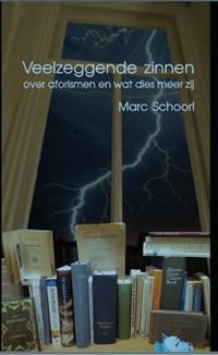 Veelzeggende zinnen | Marc Schoorl |