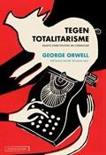 Tegen totalitarisme | George Orwell |
