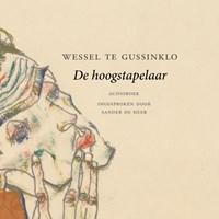 De hoogstapelaar   Wessel te Gussinklo  