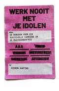 Werk Nooit Met Je Idolen | Gideon Karting |