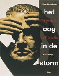 Het oog in de storm Handboek 1 | E. Geerlings ; H. Dijkhuis |