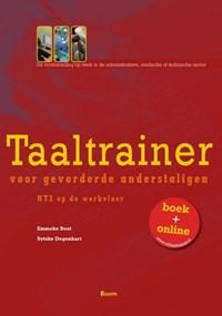 Taaltrainer voor gevorderde anderstaligen | Emmeke Boot ; Sytske Degenhart |